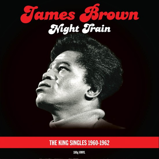 James Brown - Night Train : King Singles Collection (2 LP)